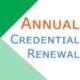 Annual Credential Renewal